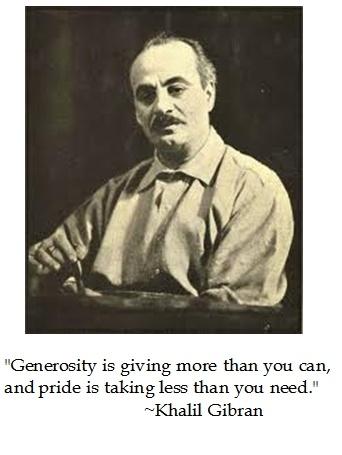 Khalil Gibran on Generosity #quotes - proud to be Lebanese