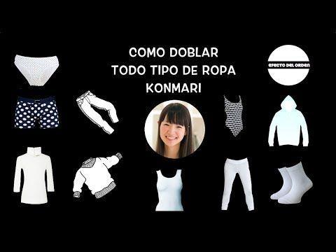 #76 COMO DOBLAR TODO TIPO DE ROPA KONMARI | MARIE KONDO | LA MAGIA DEL O...