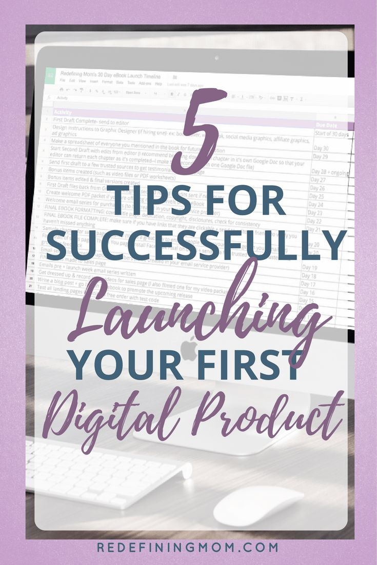 5 tips for successfully launching your first digital product. // Redefining Mom