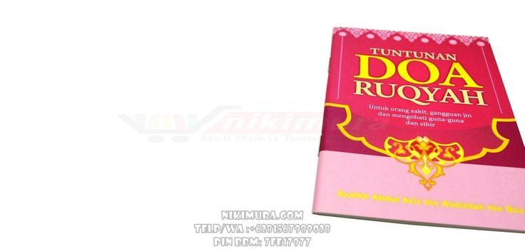Buku Islam Tuntunan Doa Ruqyah - Buku mini ini berisikan secara ringkas tentang tuntunan dan doa-doa ruqyah untuk orang sakit, gangguan jin, ruqyah rumah dan mengobati guna-guna dan sihir.  Rp. 7.000,-  Hubungi: +6281567989028  Invite: BB: 7FE18977 email: store@nikimura.com  #bukuislam #tokomuslim #tokobukuislam #readystock #tokobukuonline #bestseller #Yogyakarta #ruqyah