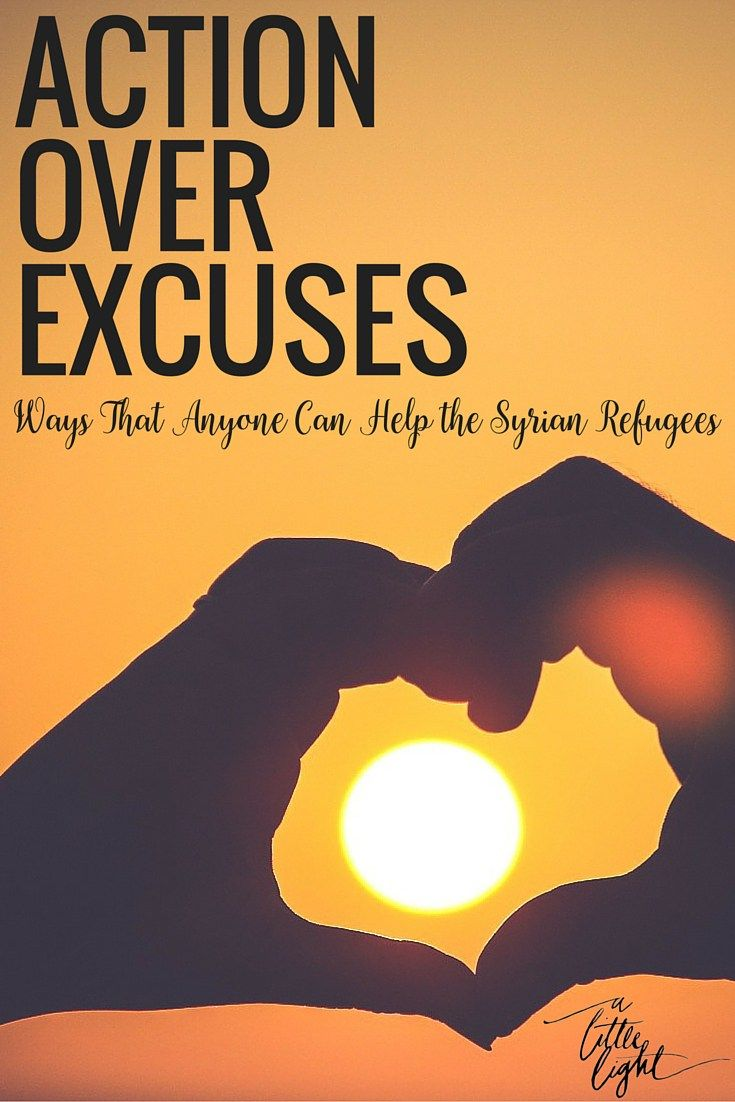 Action over Excuses – Ways That Anyone Can Help the Syrian Refugees