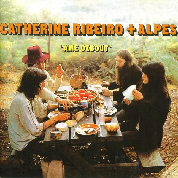 Catherine Ribeiro + Alpes • Ame Debout