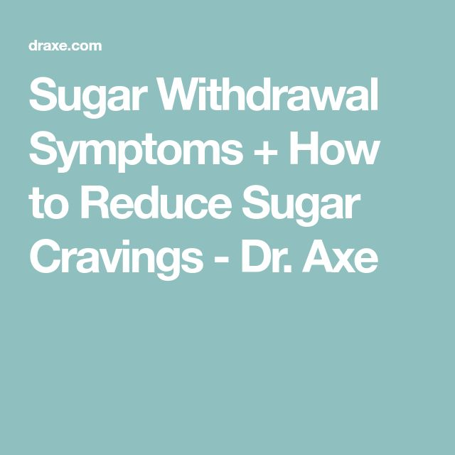 Sugar Withdrawal Symptoms + How to Reduce Sugar Cravings - Dr. Axe