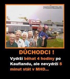 Důchodci vydrží běhat 4 hodiny po Kauflandu