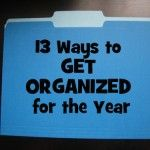A few minutes of planning can prevent frustration later. Plan for the year by getting organized now with these tips from Life as MOM contrib...