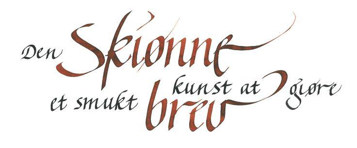 Kalligrafi - smuk håndskrift med pen og blæk: april 2010