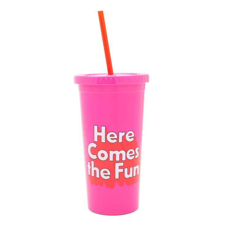 sip sip tumbler with straw - here comes the fun