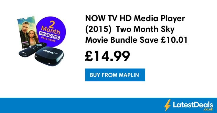 NOW TV HD Media Player (2015)  Two Month Sky Movie Bundle Save £10.01, £14.99 at Maplin