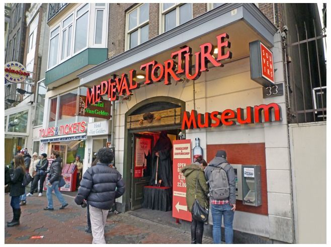 Torture Museum, Amsterdam.  This museum is exactly what you'd expect from a torture museum: dark, uncomfortable, a little musty, and full of terrifying metal contraptions. Chairs covered in nails, wooden stretching tables, helmets that look like they probably weren't meant for bike safety…