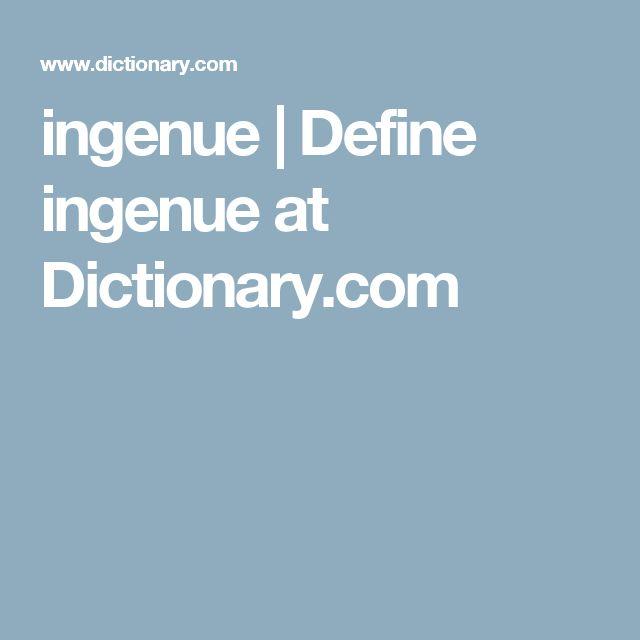Ingenue | Define Ingenue At Dictionary.com