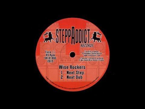 "Wise Rockers - Next Step Reggae \ Instrumental Dub 10"" (P)2015 Steppaddict Records France B2: https://youtu.be/VVUpSsLY64g A1: https://youtu.be/qysYgO6mKHc A2: https://youtu.be/avguyNJFc0k"