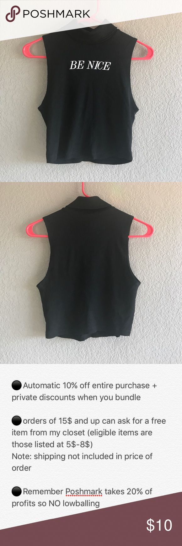 """Be Nice"" turtle neck tank top - NWOT NWOT / NEVER worn black turtle neck tank top that says ""be nice"" - size M - NO flaws / in perfect condition - gives off that instagram baddie vibe - cropped - smoke and pet free home - priced at lowest I can offer for individual sale - bundle with at least 1 other item for automatic 10% off + great private offers ! Forever 21 Tops Crop Tops"
