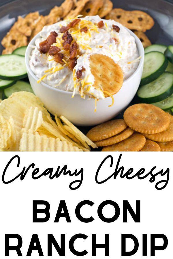 Creamy Cheesy Bacon Ranch Dip Recipe This Homemade Ranch Dip Recipe Made With Sour Cream Bacon And Chee Bacon Ranch Dip Ranch Dip Recipe Homemade Ranch Dip