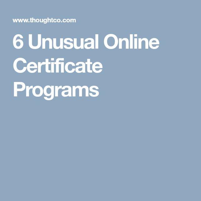 6 Unusual Online Certificate Programs