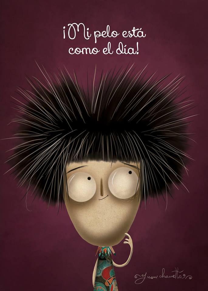 ¡Mi pelo está como el día!