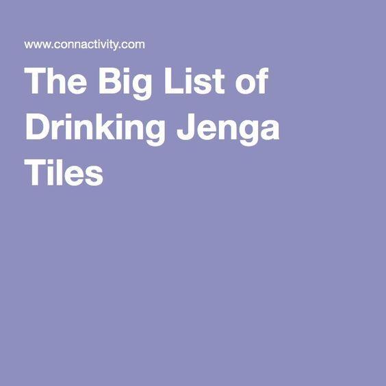 The Big List of Drinking Jenga Tiles More