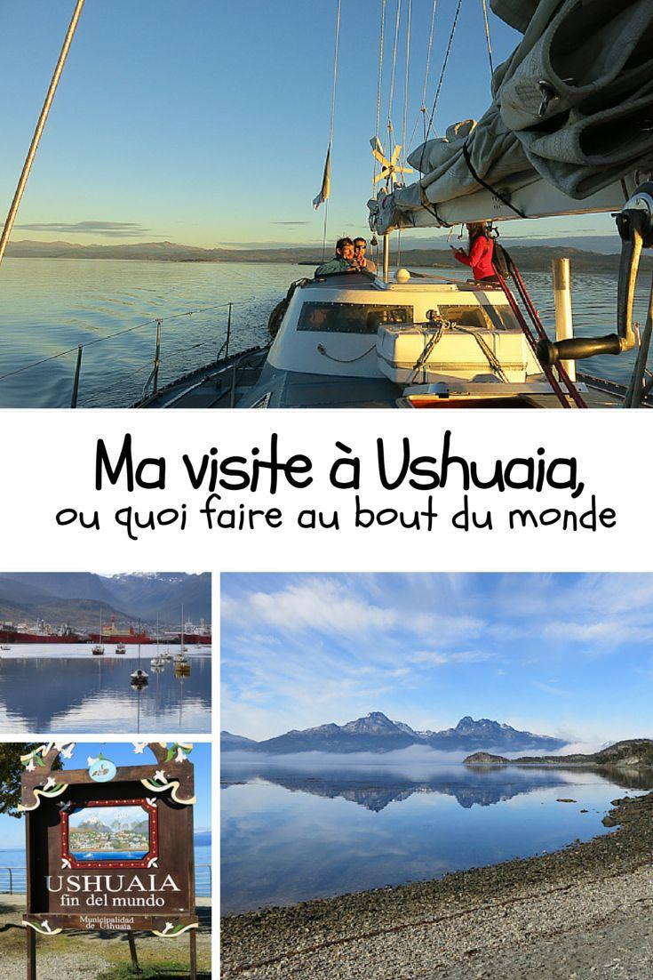 Ma visite à Ushuaïa: quoi faire lorsqu'on est au bout du monde, ou du moins, au bout de l'Argentine.