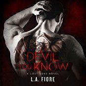 Devil You Know: Lost Boys, Book 1 | [L. A. Fiore]