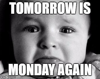 Your face when you know tomorrow is back to school/work again. #meme #lol