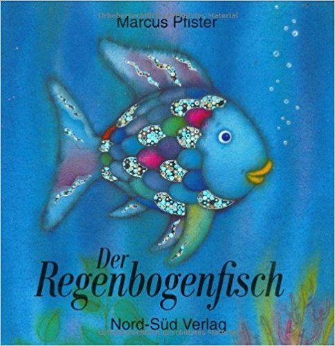 Der Regenbogenfisch: Amazon.de: Marcus Pfister: Bücher