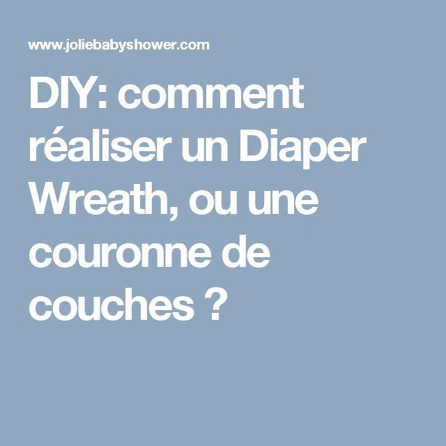 DIY: comment réaliser un Diaper Wreath, ou une couronne de couches ?
