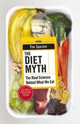 The Diet Myth cover design by Rawshock Design (Weidenfeld & Nicolson / 2015)