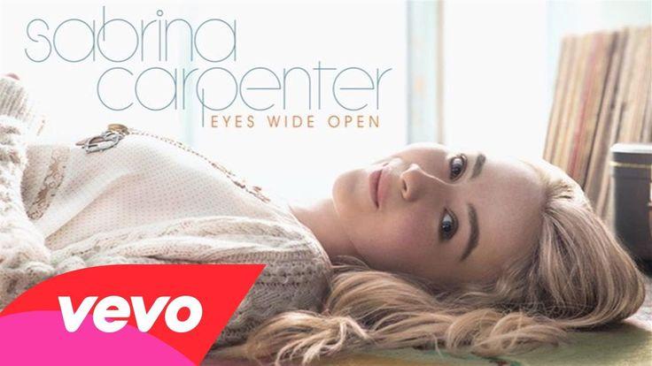 http://compartirvideos.es Sabrina Carpenter - Eyes Wide Open (Audio Only) #compartirvideos #imagenesdivertidas