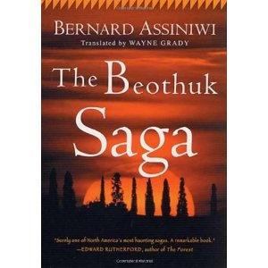 The Beothuk Saga: Amazon.ca: Bernard Assiniwi, Wayne Grady: Books