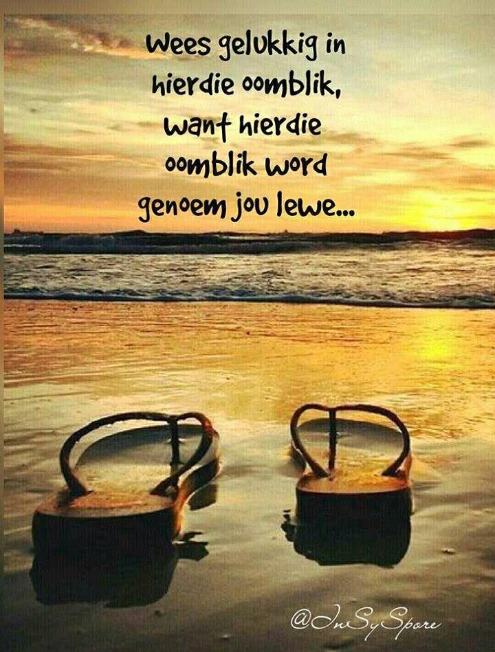Wees gelukkig in hierdie oomblik...#Afrikaans #Happiness #2bMe