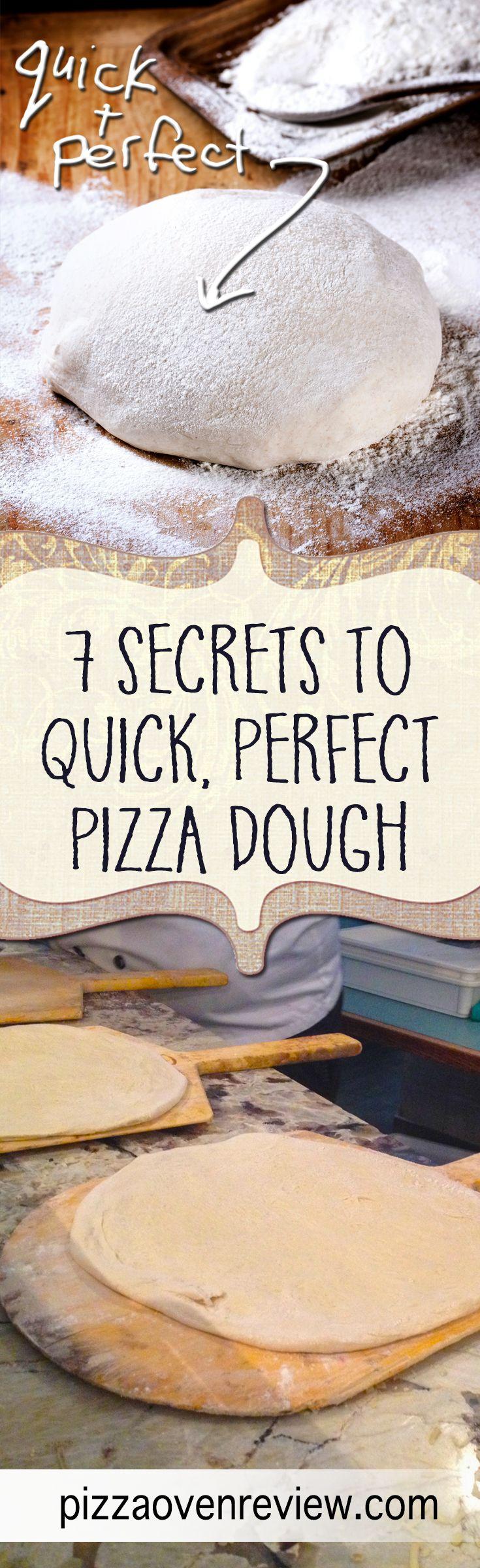7 secrets to quick, perfect pizza dough