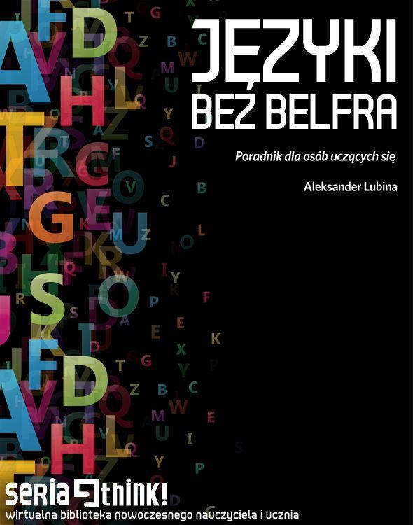 W Europejskich Badaniach Kompetencji Językowych polscy uczniowie wypadają słabo na tle rówieśników z innych krajów UE. Problemem może być sposób prowadzenia lekcji w szkole, ale także mała aktywność samych uczących się. A jednak, najwięcej można nauczyć się bez belfra - ten e-poradnik zawiera kilkanaście cennych podpowiedzi, jak uczyć się języków obcych. Więcej: https://edustore.eu/publikacje-edukacyjne/31-jezyki-bez-belfra-poradnik-dla-osob-uczacych-sie.html