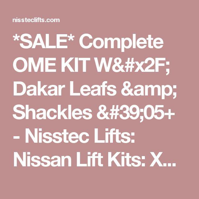*SALE* Complete OME KIT W/ Dakar Leafs & Shackles '05+ - Nisstec Lifts: Nissan Lift Kits: XTerra Lift Kits, Frontier Lift Kits, Titan Lift Kits, Nissan Truck Lift Kits