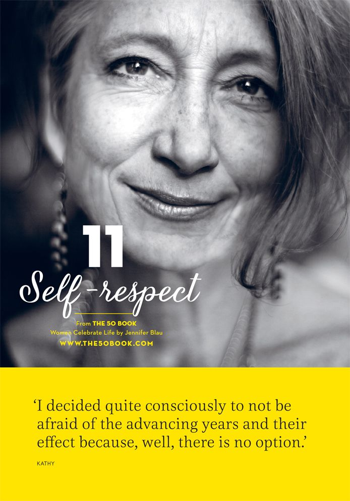 #self-respect means acknowledging and accepting that lives goes on, and you go on with it. #inspirational #motivationalquote #women #aging #the50book