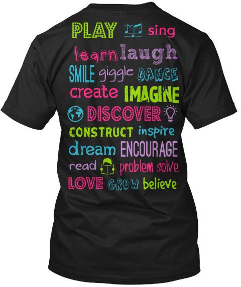 This is a fun way to showcase your love for teaching!  We know that teachers work hard to give their students a great start. Share a snapshot of all of the great things we do with everyone who looks at your clothing!   Early Childhood: teespring.com/loveEC  Preschool: teespring.com/lovepreschool Generic: teespring.com/loveplay