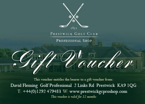 This Prestwick Golf Club pro shop gift voucher is valid for 12 months from the date of purchase and can be redeemed against golf shop merchandise or golf lessons within the pro shop only. Online shop gift certificates can be purchased at the top of our web pages.