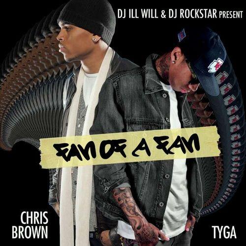 Tyga & Chris Brown - Fan of a Fan (DJ Ill Will & DJ Rockstar)
