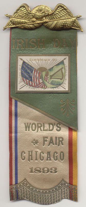 "IRISH DAY ~ SEPTEMBER 30 ~ WORLD'S FAIR CHICAGO 1893 ~ BADGE~""EXCELLENT TO MINT"" | eBay"