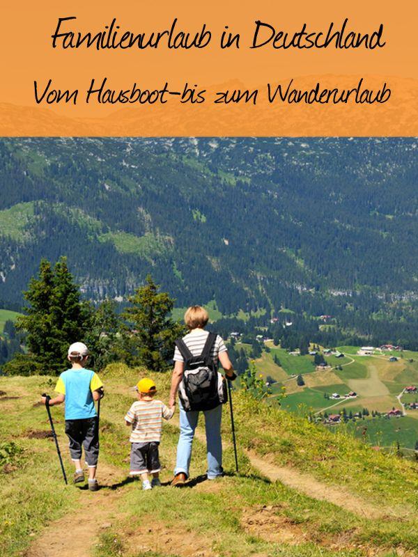 Tipps und Ideen für Familienurlaub in Deutschland:✓Hausboot ✓Freizeitpark ✓wandern ✓Urlaub auf dem Bauernhof ✓Nordsee ✓uvm.