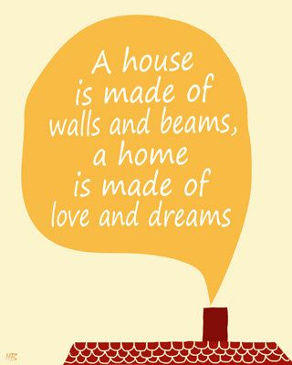Poster, art print, Home decor, wall art, housewarming gift, new house, home is made of love and dreams. $15.00, via Etsy.