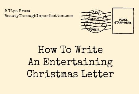How to write an entertaining christmas letter (that your family and friends will actually want to read!)