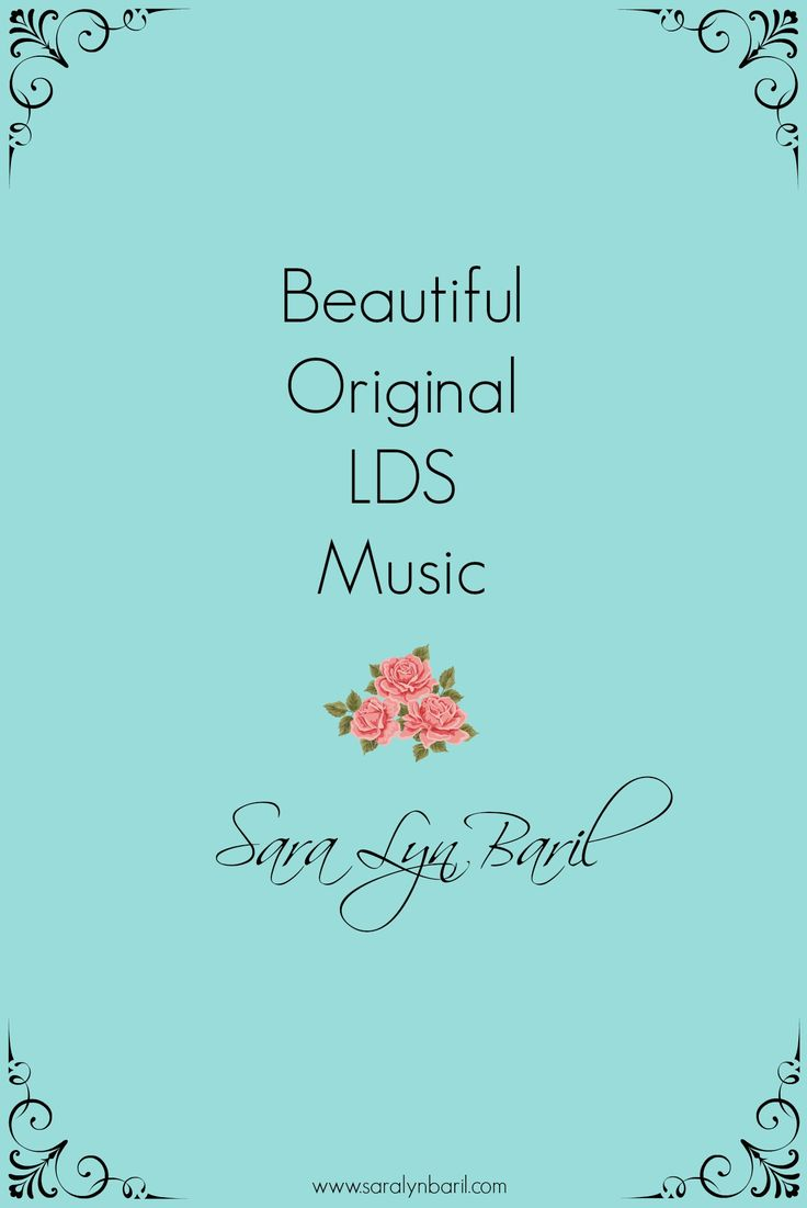 Sara Lyn Baril Music    Christ-centred, LDS music for home & church. #LDSmusic #saralynbarilmusic