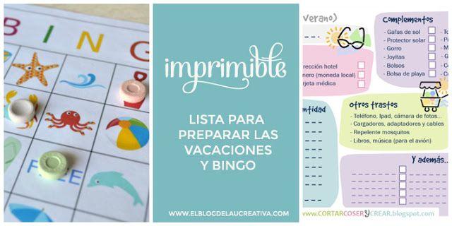 IMPRIMIBLE VERANIEGO: Lista para organizar las vacaciones y un bingo