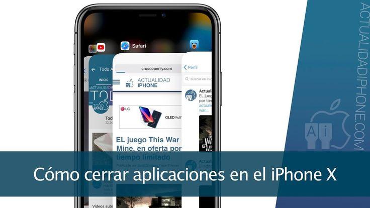 Cómo cerrar aplicaciones en el iPhone X - https://www.actualidadiphone.com/cerrar-aplicaciones-iphone-x/