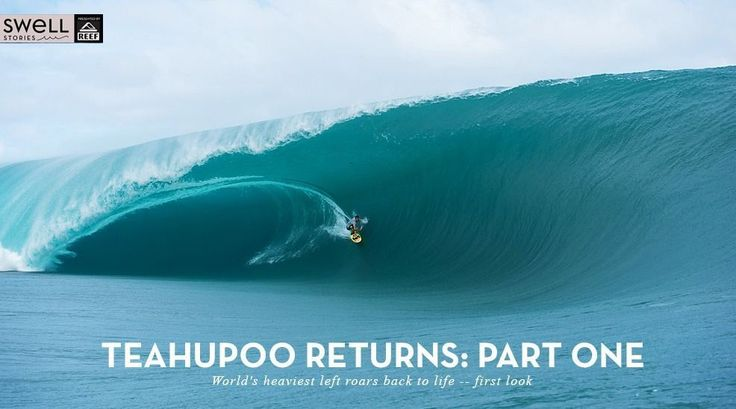 Teahupoo Returns: Part One - Big Wave Surfing - LGF Pages