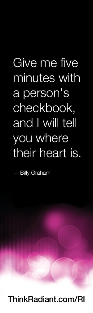 Give me five minutes with a person's checkbook, and I will tell you where their heart is. - Billy Graham