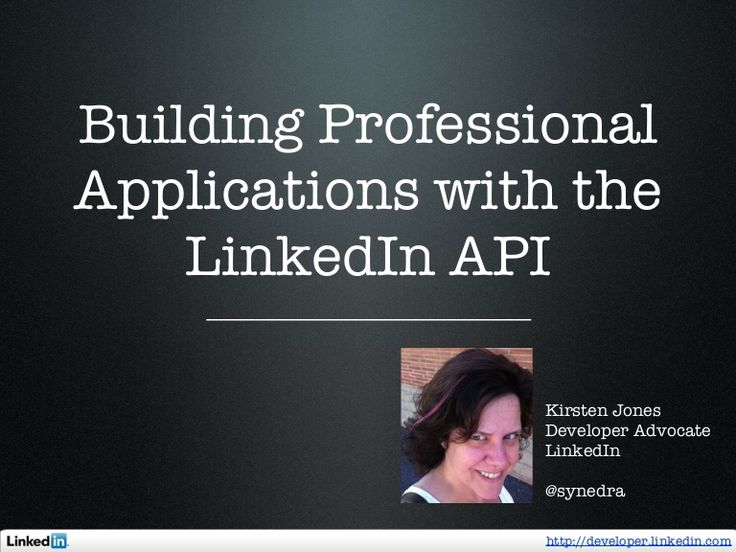 Creating Professional Applications with the LinkedIn API