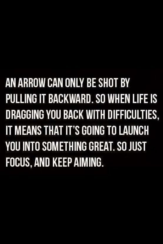 Great quote!Thoughts, Stay Focus, Remember This, Life, Arrows Tattoo, Aim High, Motivation, Inspiration Quotes, Moving Forward