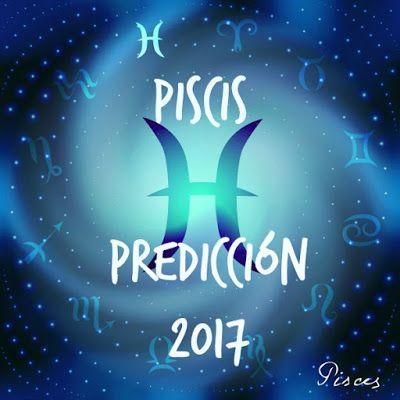 Horóscopo Piscis 2017