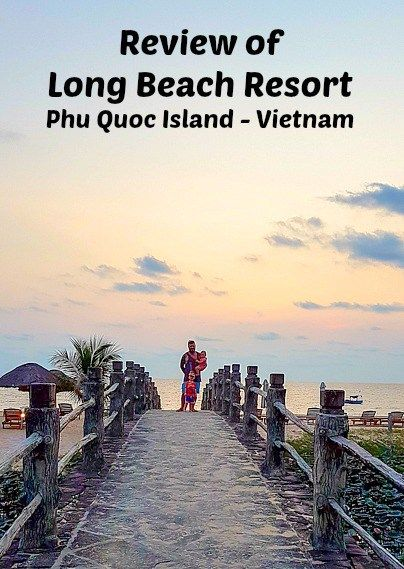 Review of Long Beach Resort - Phu Quoc Island (Vietnam)