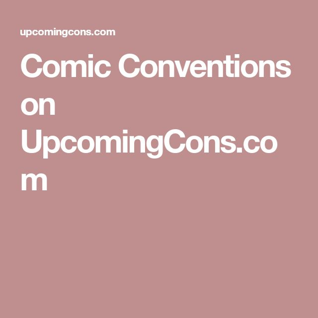 Comic Conventions on UpcomingCons.com